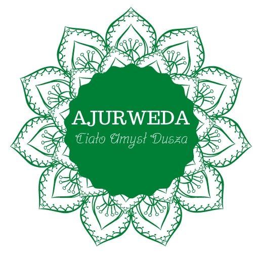 Ajurweda - Ciało Umysł Dusza